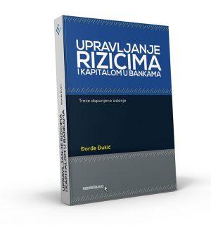 Ђ. Ђукић_Управљање ризицима и капиталом у банкама