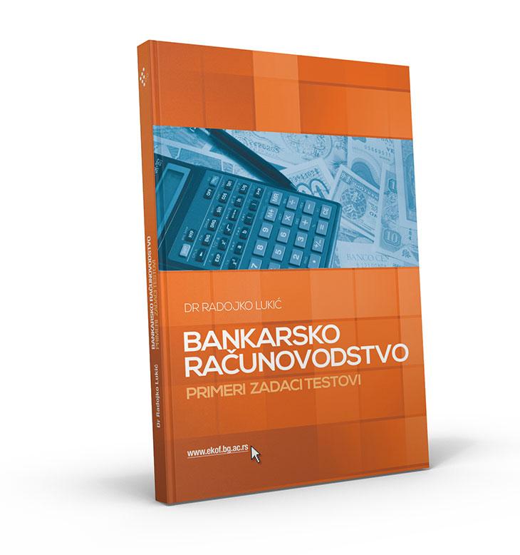 Банкарско рачуноводство: Примери - Задаци - Тестови